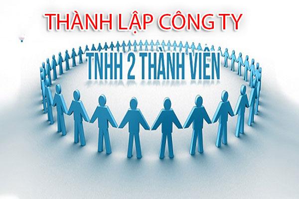 Thủ tục thành lập công ty TNHH hai thành viên trở lên
